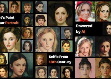 با این اپلیکیشن  پرترههای نقاشی از چهره خود به سبک تابلوهای قرن هجدهی دریافت کنید